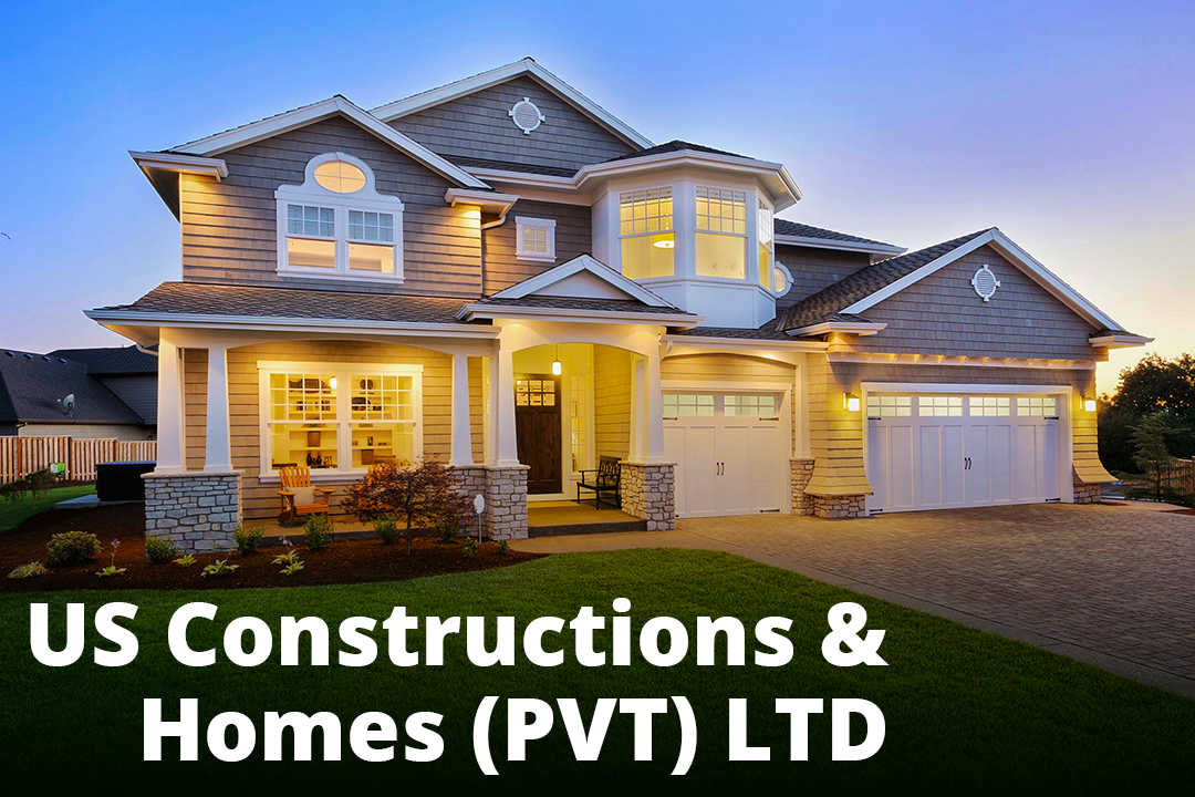 US CONSTRUCTION & HOMES (PVT)-House planning and all